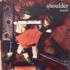 Shoulder - Touch