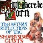 Show Business Giants - Will There Be Corn · The Autumn Reflections Of The Showbusiness Giants