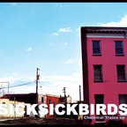 Sick Sick Birds - Chemical Trains e.p.