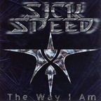 Sick Speed - The Way I Am