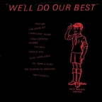 Sid, Mark & James - We'll Do Our Best