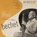 Sidney Bechet - Dixie By The Fabulous Sidney Bechet