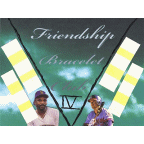Sifunk & Garmunkle - Friendship Bracelet Club IV