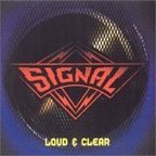 Signal (US) - Loud & Clear