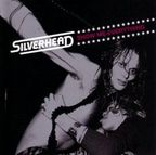 Silverhead - Show Me Everything