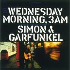 Simon & Garfunkel - Wednesday Morning, 3am