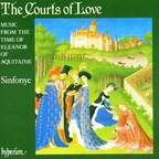 Sinfonye - The Courts Of Love · Music From The Time Of Eleanor Of Aquitaine