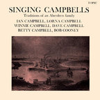 Singing Campbells - Singing Campbells · Traditions Of An Aberdeen Family