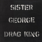 Sister George - Drag King