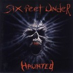 Six Feet Under (US) - Haunted