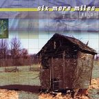 Six More Miles - Veldt