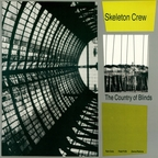 Skeleton Crew (US) - The Country Of Blinds