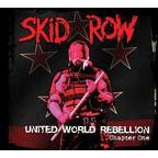 Skid Row (US) - United World Rebellion · Chapter One