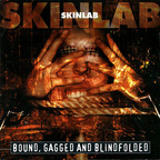 Skinlab - Bound, Gagged And Blindfolded