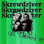 Skrewdriver - All Skrewed Up
