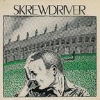 Skrewdriver - Built Up, Knocked Down