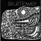 Skullflower - Birthdeath