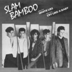 Slam Bamboo - White Lies