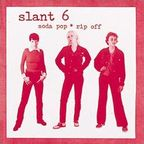 Slant 6 - Soda Pop * Rip Off