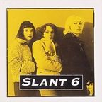 Slant 6 - What Kind Of Monster