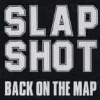 Slapshot - Back On The Map