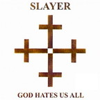 Slayer (US 1) - God Hates Us All