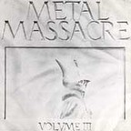 Slayer (US 1) - Metal Massacre · Volume III