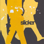 Slicker - The Latest