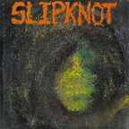 Slipknot (US 1) - s/t
