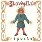 Slovenly - Riposte
