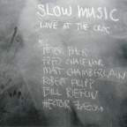 Slow Music - Live At The Croc