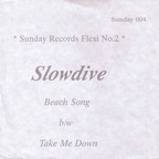 Slowdive - Beach Song