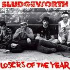 Sludgeworth - Losers Of The Year
