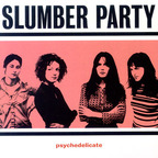 Slumber Party - Psychedelicate