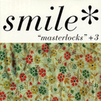Smile (US) - Masterlocks + 3