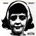 Smile (US) - Resin