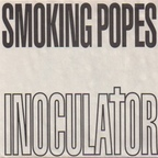 Smoking Popes - Inoculator