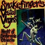 Snakefinger's Vestal Virgins - Night Of Desirable Objects