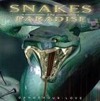 Snakes In Paradise - Dangerous Love