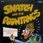 Snatch And The Poontangs - For Adults Only!