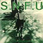 SNFU - ...And No One Else Wanted To Play