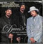 Snoop Dogg Presents Tha Eastsidaz - Duces 'N Trayz · The Old Fashioned Way