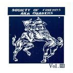 Society Of Friends - Vol. III