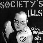 Society's Ills - Skins, Brains & Guts E.P.