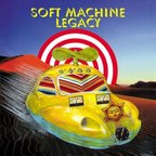 Soft Machine Legacy - s/t