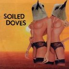 Soiled Doves - Hot Siberian Heart