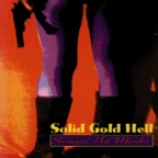 Solid Gold Hell - Swingin' Hot Murder