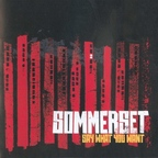 Sommerset - Say What You Want
