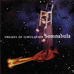 Somnabula - Swamps Of Simulation
