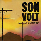 Son Volt - Afterglow 61 E.P.